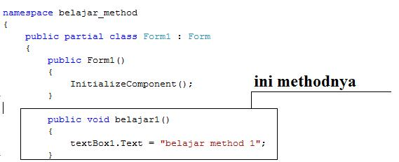 koding buat method c#         private void button1_Click(object sender, EventArgs e)         {             belajar1();         }